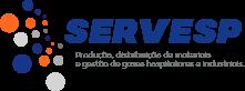 SERVESP – Produção, distribuição de materiais e gestão de gases hospitalares e industriais.